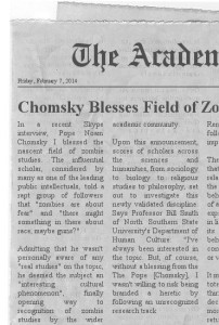 It's only a field of study if recognized by Chomsky.